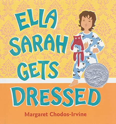9780152164133: Ella Sarah Gets Dressed