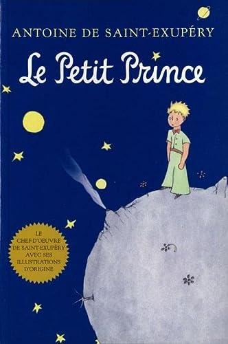 Le Petit Prince: A. De Saint-Exupery