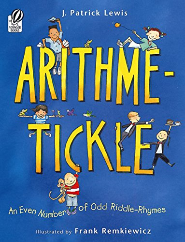 9780152164188: Arithme-Tickle: An Even Number of Odd Riddle-Rhymes