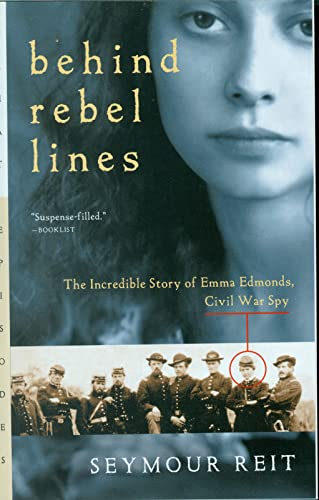 9780152164270: Behind Rebel Lines: The Incredible Story of Emma Edmonds, Civil War Spy (Great Episodes)