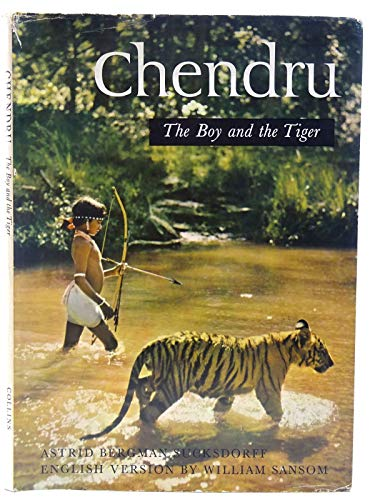 9780152164317: Chendru - The Boy and the Tiger