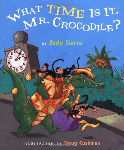 9780152164454: What Time Is It, Mr. Crocodile?