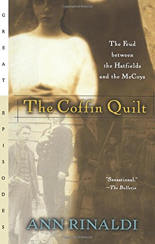 9780152164508: The Coffin Quilt: The Feud Between the Hatfields and the McCoys (Great Episodes) (Great Episodes (Paperback))