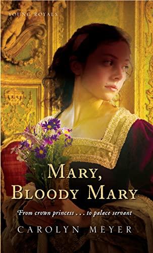 9780152164560: Mary, Bloody Mary