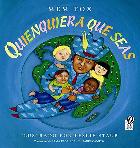 9780152164607: Quienquiera Que Seas (Libros Viajeros)