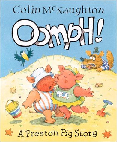 9780152164638: Oomph! (Preston Pig Stories)