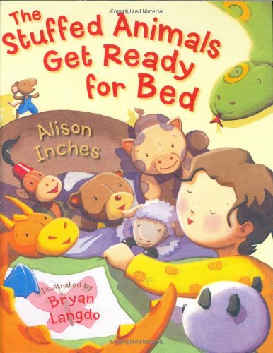 9780152164669: The Stuffed Animals Get Ready for Bed