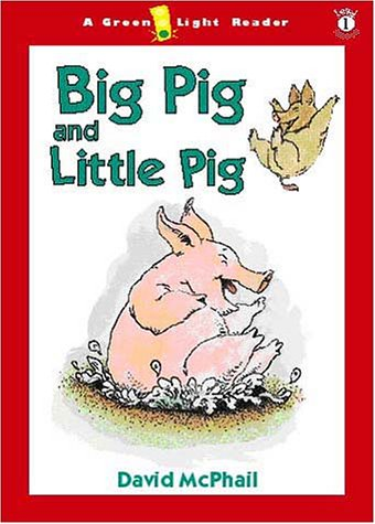 9780152165161: Big Pig and Little Pig (Green Light Readers Level 1)
