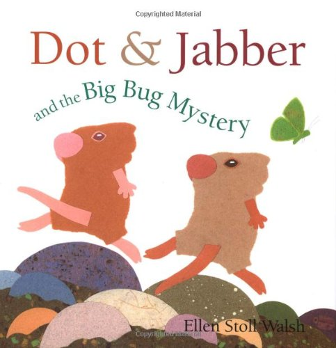 9780152165185: Dot & Jabber and the Big Bug Mystery (Dot and Jabber)