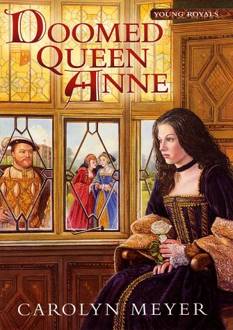 9780152165239: Doomed Queen Anne: A Young Royals Book (Young Royals Books)