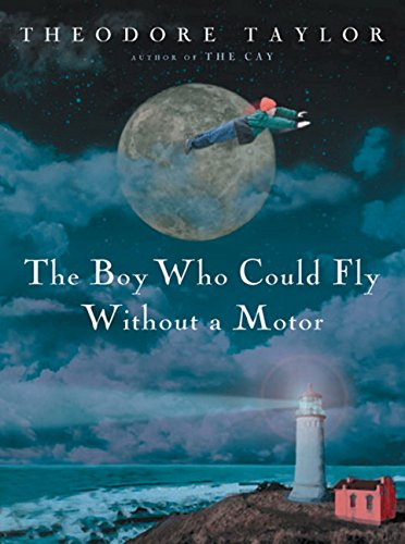 9780152165291: The Boy Who Could Fly Without a Motor