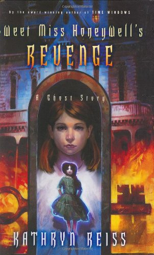 9780152165741: Sweet Miss Honeywell's Revenge: A Ghost Story