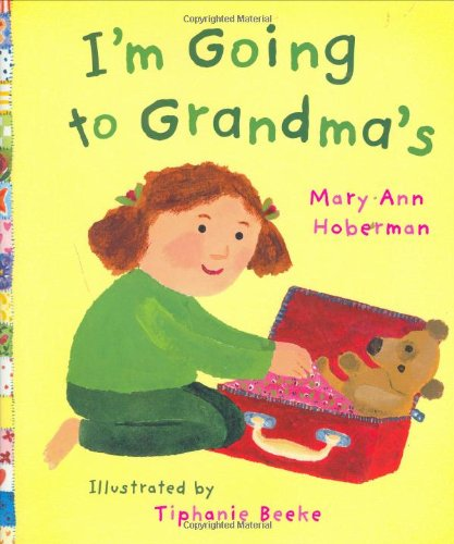 9780152165925: I'm Going to Grandma's
