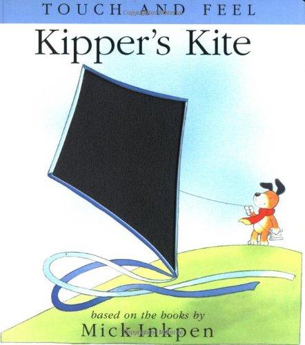 9780152166076: Kipper's Kite: [Touch and Feel] (Kipper (Red Wagon))