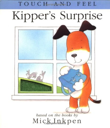 9780152166151: Kipper's Surprise: [Touch and Feel]