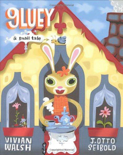 9780152166205: Gluey: A Snail Tale