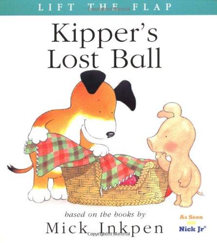 9780152166274: Kipper's Lost Ball: [Lift the Flap]