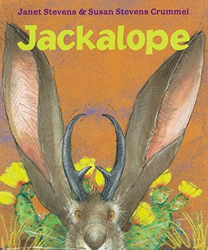 Jackalope DOUBLE SIGNED: Stevens, Janet & Susan Stevens Crummel