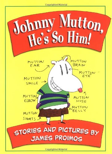 9780152167608: Johnny Mutton, He's So Him!