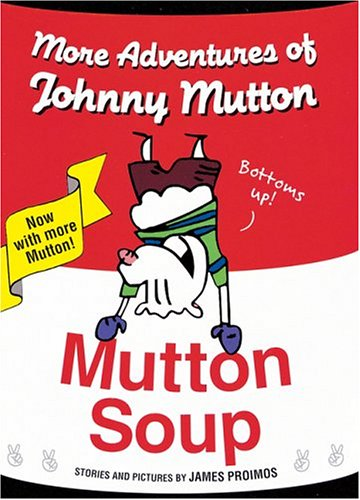 9780152167783: Mutton Soup: More Adventures of Johnny Mutton