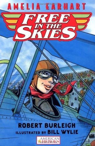 9780152168100: Amelia Earhart Free in the Skies (American Heroes)