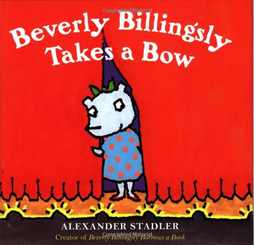 9780152168162: Beverly Billingsly Takes a Bow