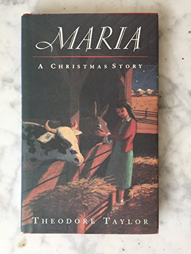 Maria: A Christmas Story: Taylor, Theodore