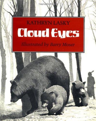 Cloud Eyes.: Barry Moser) LASKY, Kathryn.