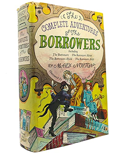 9780152198503: The Complete adventures of the Borrowers