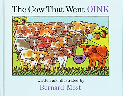 9780152201951: The Cow That Went OINK