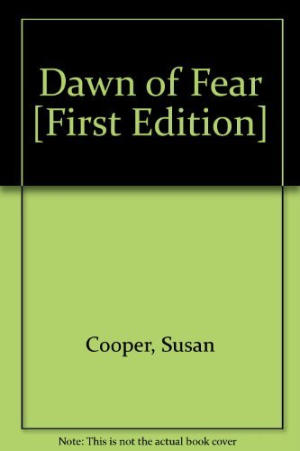 9780152227104: Dawn of fear