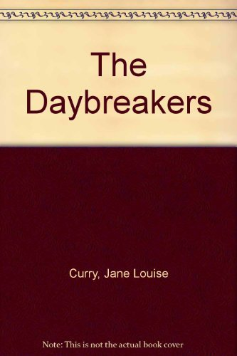 9780152228538: The Daybreakers
