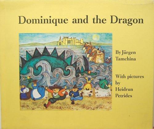 9780152239725: Dominique and the Dragon,