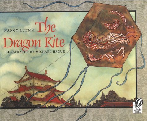 The Dragon Kite: Nancy Luenn; Illustrator-Michael Hague