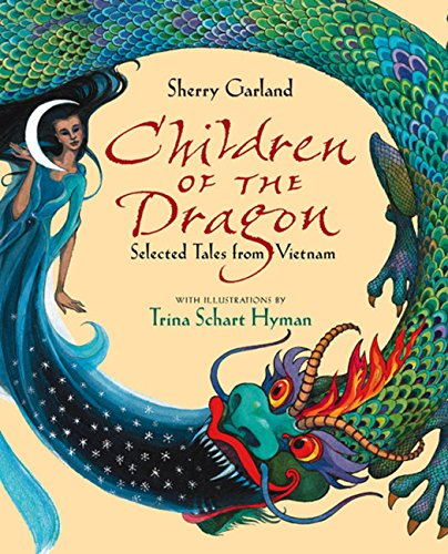 9780152242008: Children of the Dragon: Selected Tales from Vietnam