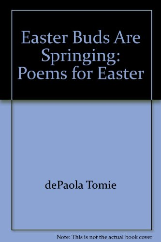 9780152247058: Easter buds are springing: Poems for Easter