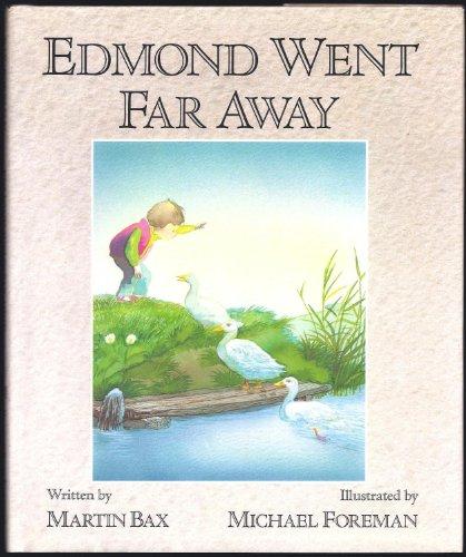9780152251055: Edmond Went Far Away