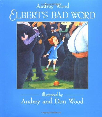 9780152253202: Elbert's Bad Word