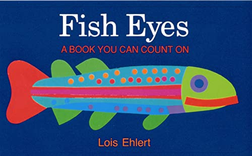 9780152280505: Fish Eyes: A Book You Can Count on