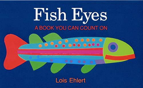 9780152280512: Fish Eyes: A Book You Can Count On