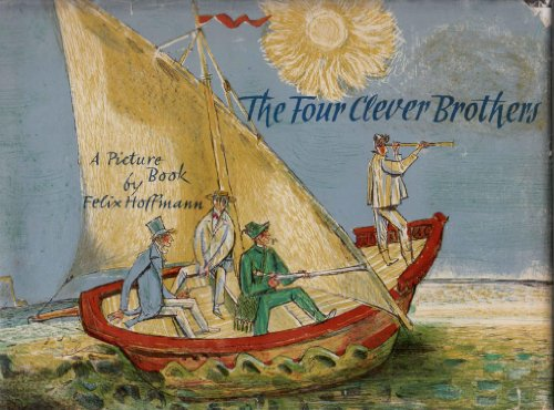 9780152291006: The Four Clever Brothers: A Story by the Brothers Grimm