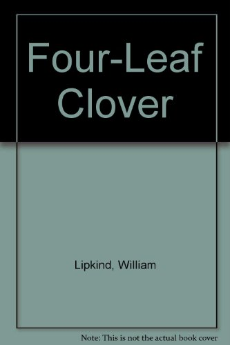 Four-Leaf Clover: William Lipkind