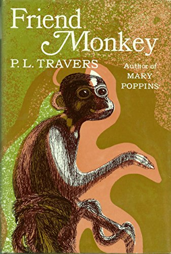 Friend Monkey: Travers, P. L.
