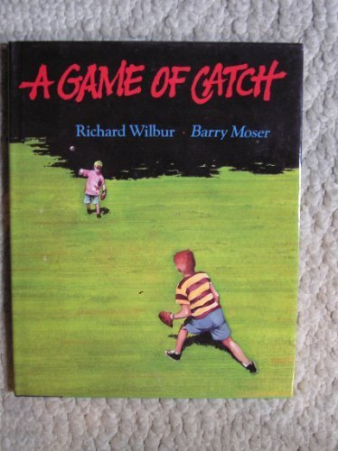 9780152305635: A Game of Catch