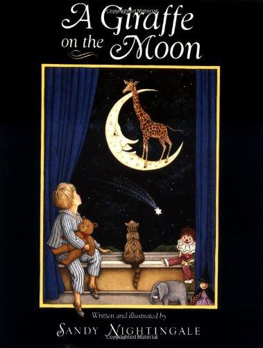 9780152309503: A Giraffe on the Moon