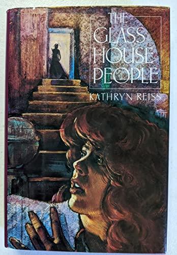 Glass House People: Kathryn Reiss