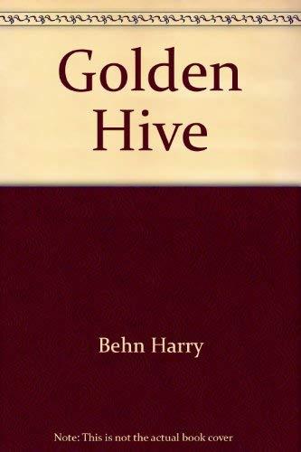 Golden Hive: Harry Behn