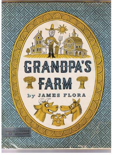 Grandpa's Farm: 4 Tall Tales: James Flora