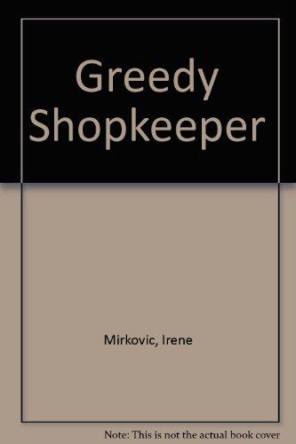 9780152325510: Greedy Shopkeeper