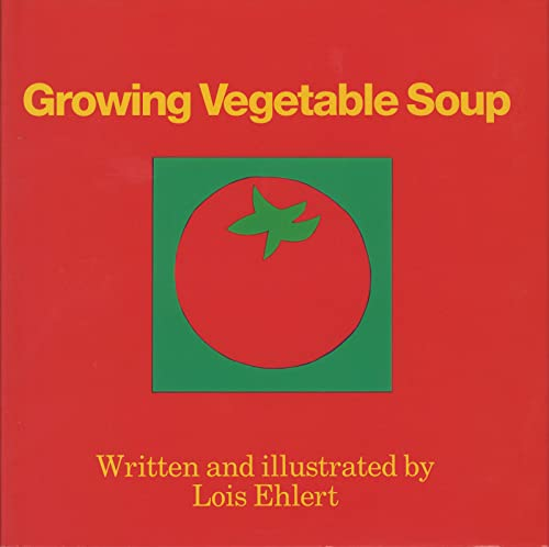 9780152325756: Growing Vegetable Soup